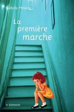 Vente Livre Numérique : La Première marche  - Isabelle Minière