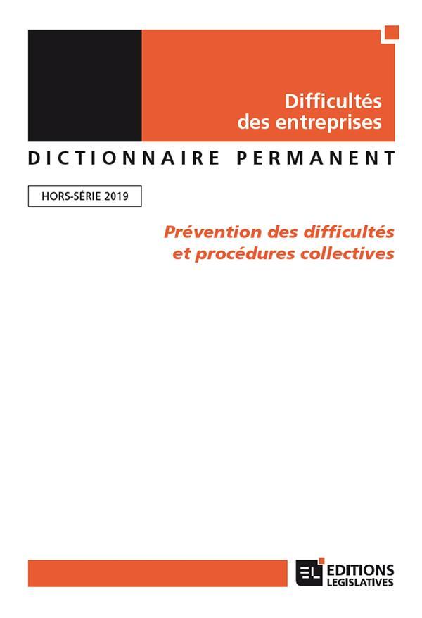 Difficultés des entreprises ; dictionnaire permanent ; prévention des difficultés et procédures collectives