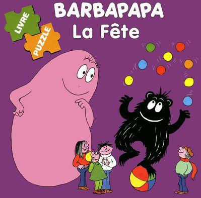 Barbapapa ; La Fete