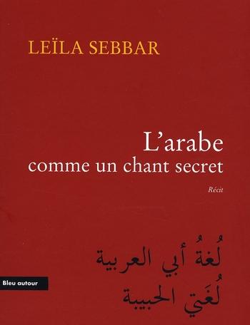 l'arabe comme un chant secret