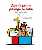 Couverture de Jojo Le Pirate Partage Le Butin