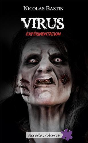 Virus ; expérimentation