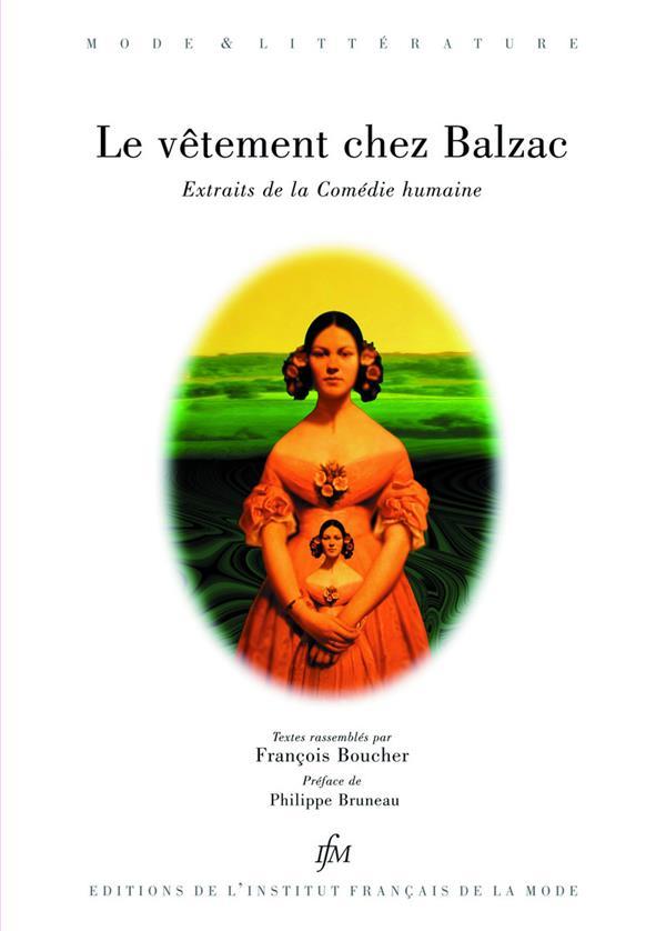 Le vêtement chez Balzac ; extraits de la Comédie humaine