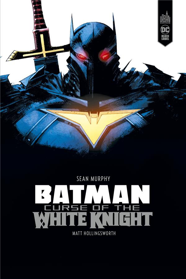 Batman ; curse of the white knight