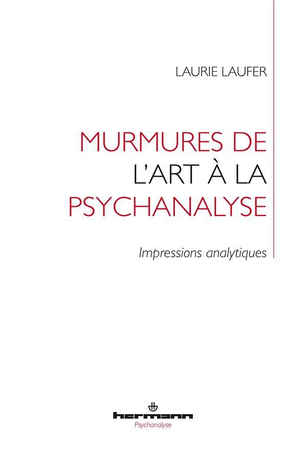 murmures de l'art à la psychanalyse : impressions analytiques