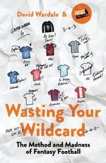 Vente Livre Numérique : Wasting Your Wildcard  - David Wardale