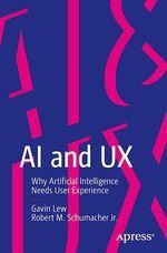 AI and UX  - Gavin Lew - Robert M. Schumacher Jr.