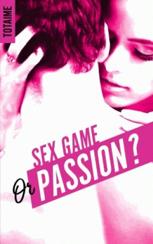 Sex game or passion ?