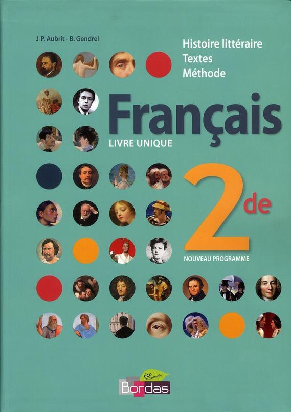 Francais, Livre Unique ; 2nde (Edition 2011)