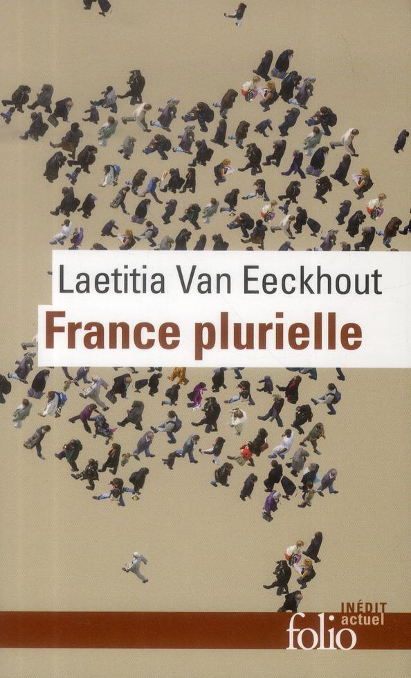 France plurielle ; petit vademecum pour citoyens, militants et politiques