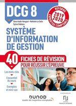DCG 8 Système d'information - Fiches de révision  - Sylvie Vidalenc - Nathalie Le Gallo - Oona Hudin-Hengoat