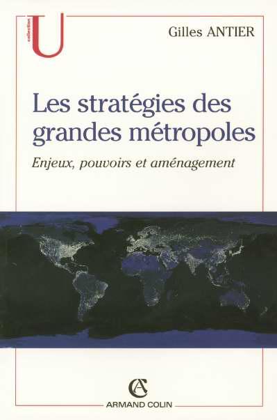 Les Strategies Des Grandes Metropoles