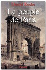 Le peuple de paris - essai sur la culture populaire au xviiie siecle