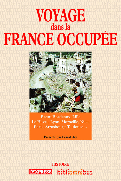 Voyage dans la France occupée