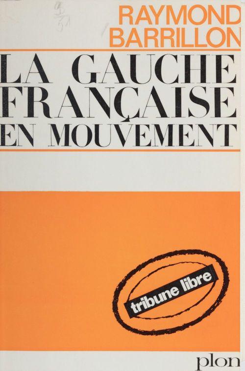 La gauche française en mouvement