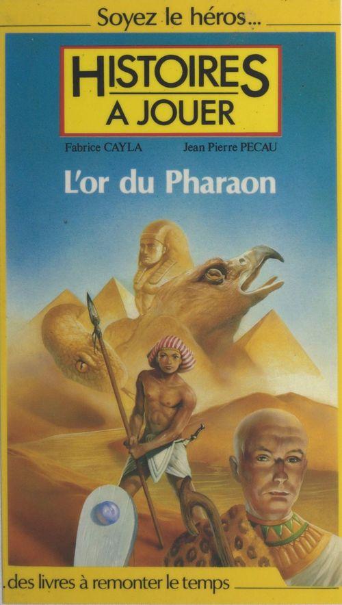 L'or du Pharaon