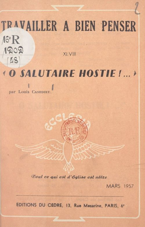 Ô salutaire hostie !  - Louis Casedieu