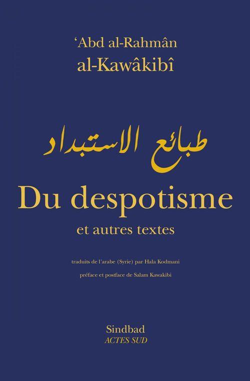 Du despotisme et autres essais