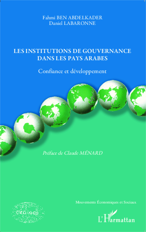 Le institutions de gouvernance dans les pays arabes ; confiance et développement