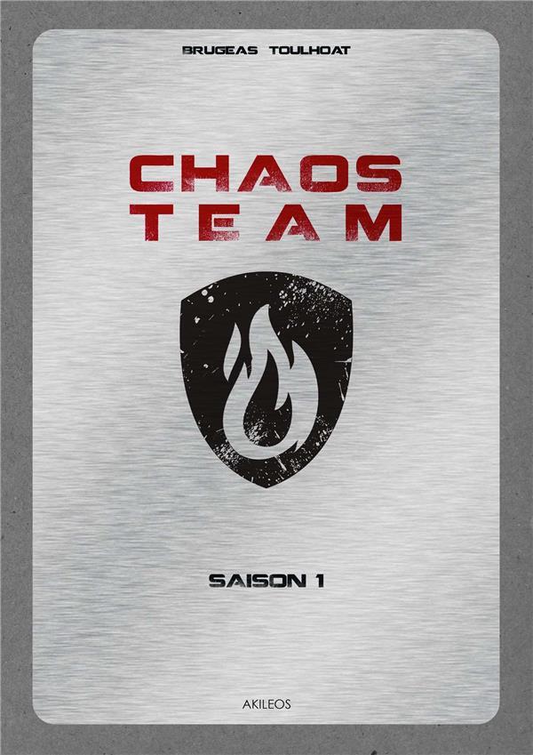 Chaos team saison 1 ; intégrale