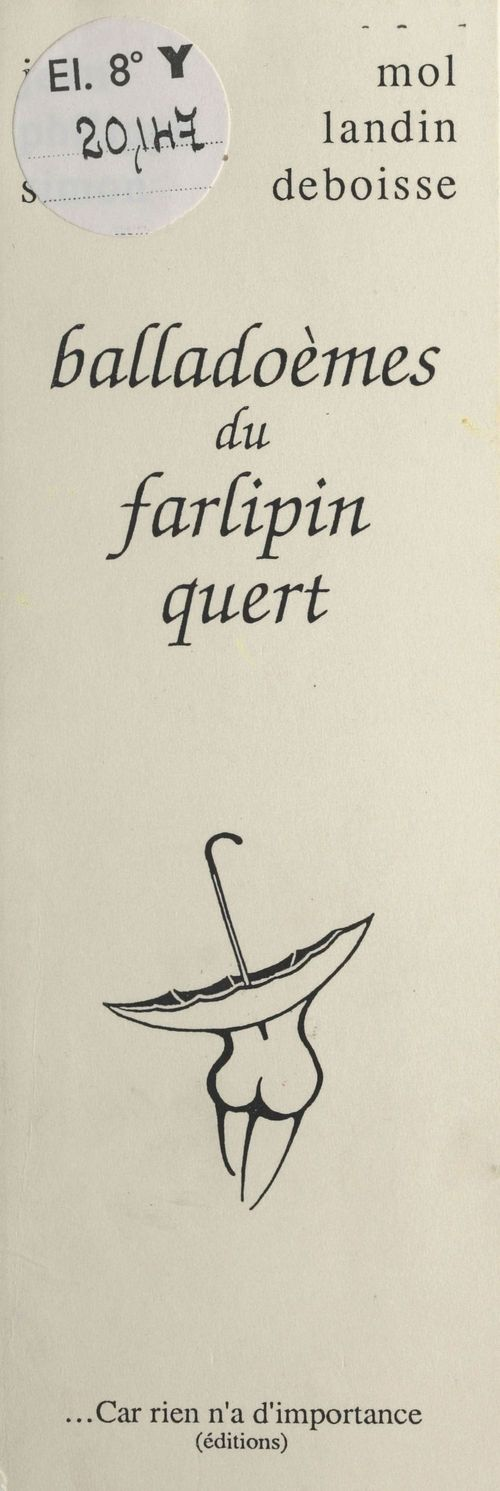 Balladoèmes du Farlipin Quert