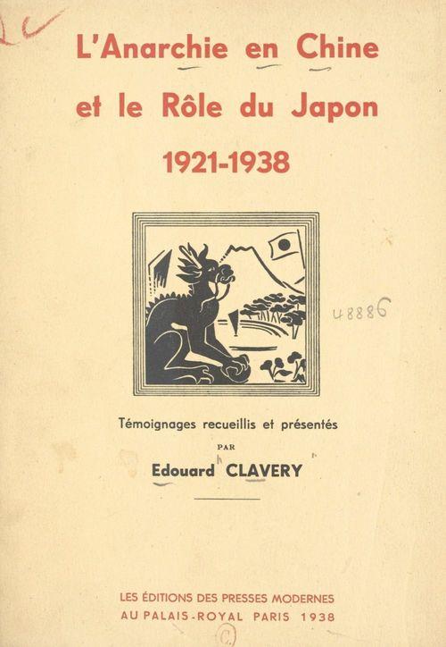 L'anarchie en Chine et le rôle du Japon