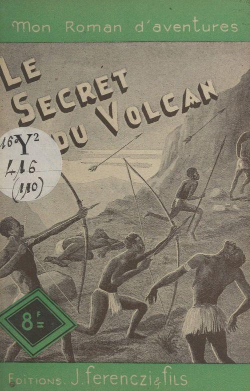 Le secret du volcan