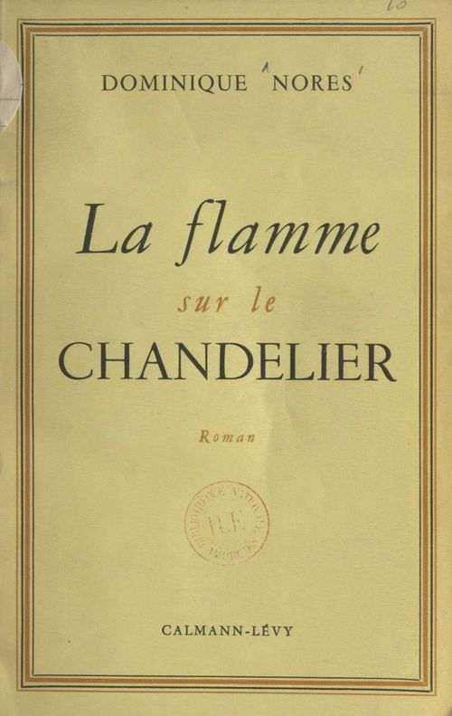 La flamme sur le chandelier  - Dominique Norès