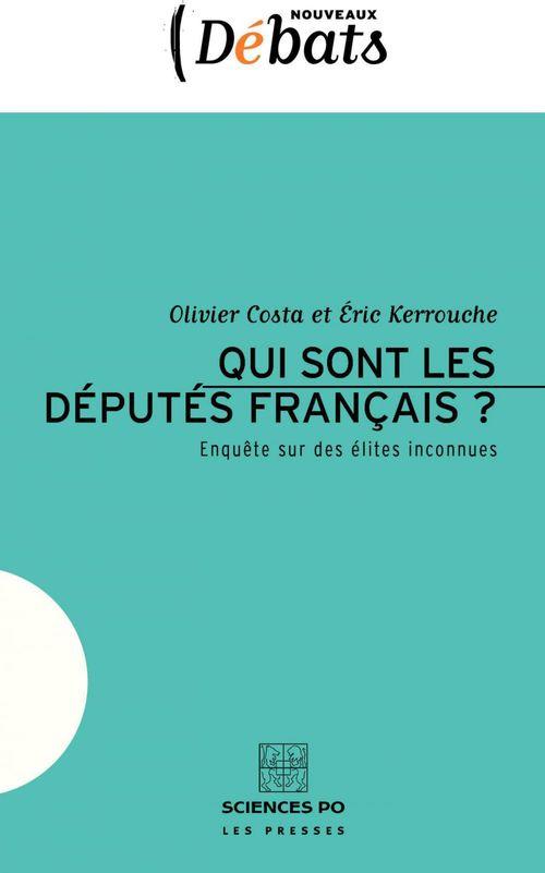 Qui sont les députés français ? enquête sur des élites inconnues