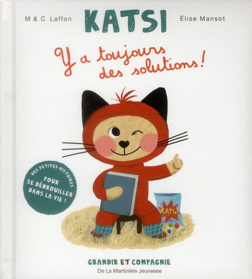 Katsi t.1 ; y'a toujours des solutions !