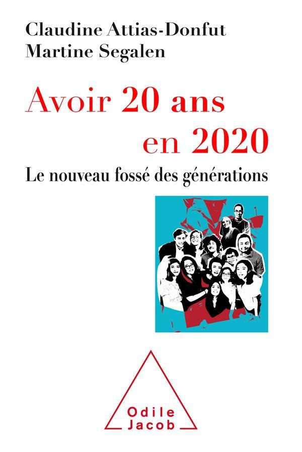 Avoir 20 ans en 2020 ; le nouveau fossé des générations