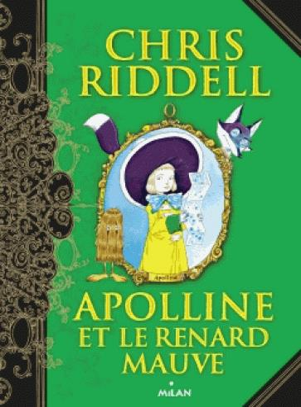 APOLLINE, TOME 04 - APOLLINE ET LE RENARD MAUVE RIDDELL CHRIS