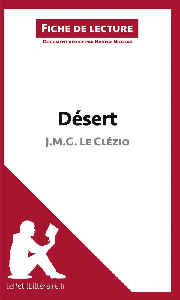 Désert de J. M. G. Le Clézio ; résumé complet et analyse détaillée de l'½uvre