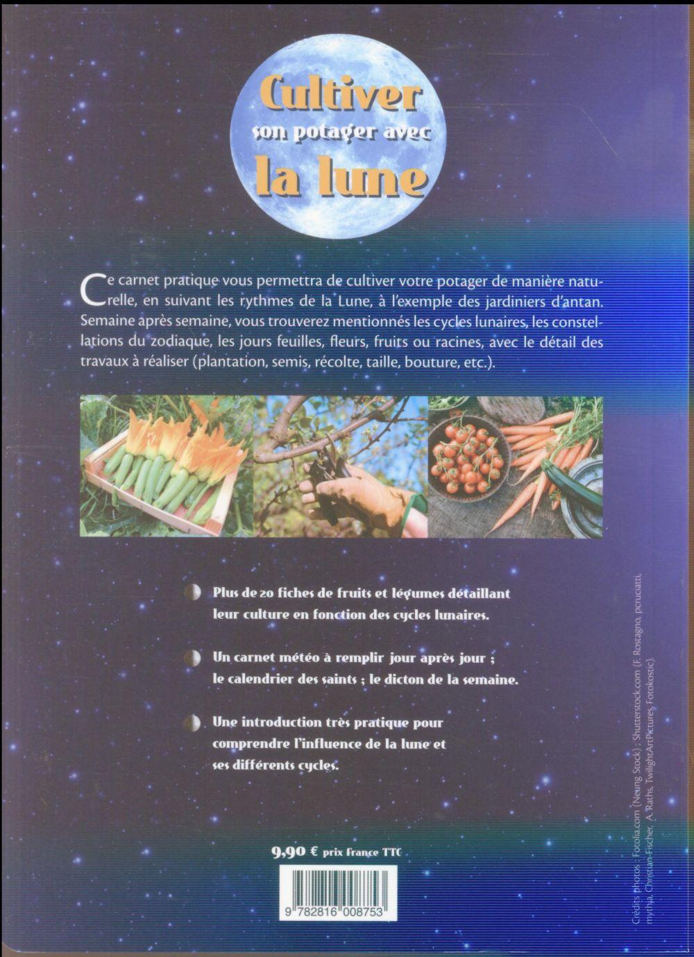 Cultiver son potager avec la lune (mars 2016-février 2017)