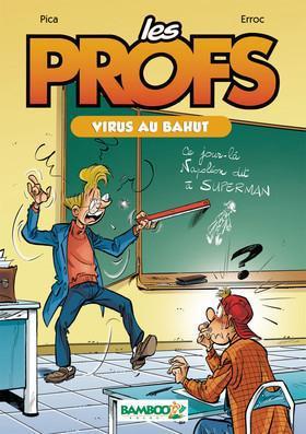 Vente Livre Numérique : Les Profs - tome 01 (NUM)  - Pica  - Erroc