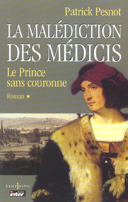 La malédiction des Médicis t.1, le prince sans couronne