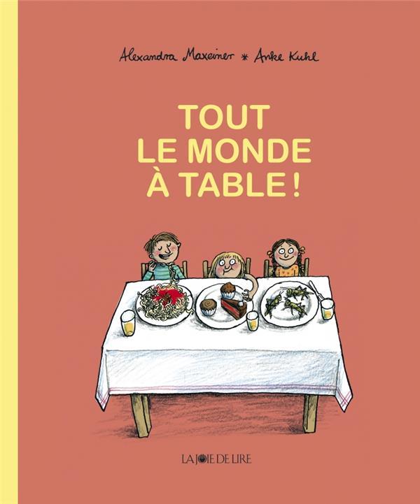 TOUT LE MONDE A TABLE !