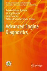 Advanced Engine Diagnostics  - Jai Gopal Gupta - Avinash Kumar Agarwal - Akhilendra Pratap Singh - Nikhil Sharma