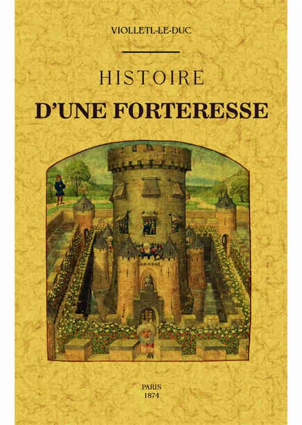 Histoire d'une forteresse