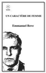 Vente Livre Numérique : Un caractère de femme  - Emmanuel Bove