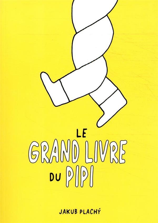 Le grand livre du pipi