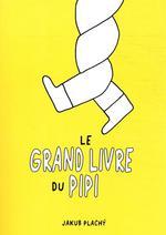 Couverture de Le grand livre du pipi