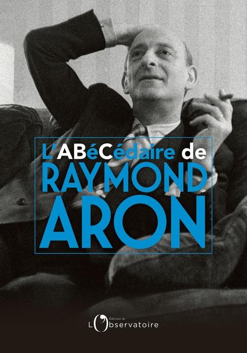 Abecedaire raymond aron