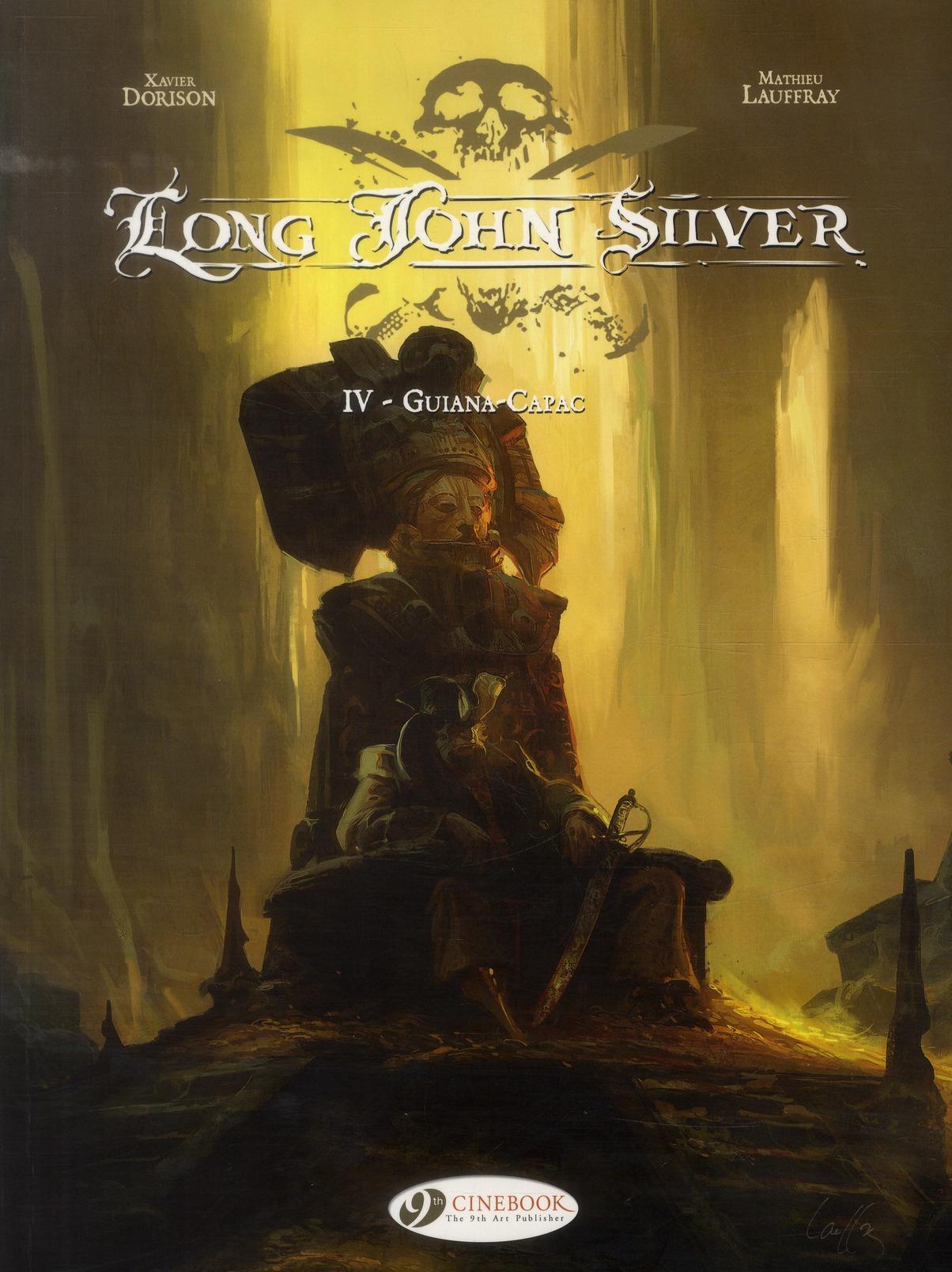 Long John Silver t.4 ; Guina-Capac