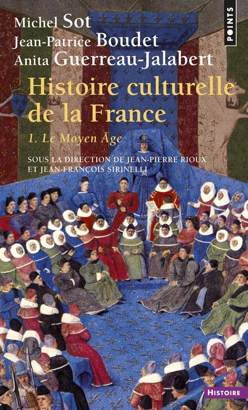 Histoire culturelle de la France t.1 ; le moyen âge