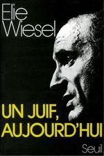 Vente EBooks : Un Juif aujourd'hui  - Élie Wiesel