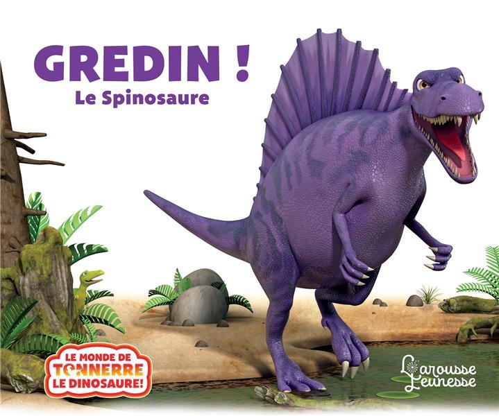 GREDIN ! LE SPINOSAURE