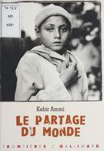 Vente Livre Numérique : Le Partage du monde  - Kebir-Mustapha Ammi