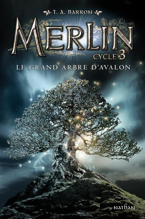 Merlin - cycle 3 t.1 ; le grand arbre d'Avalon