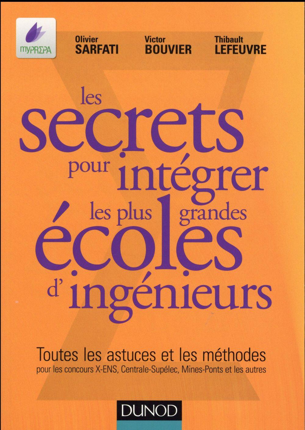 Lefeuvre Thibault - LES SECRETS POUR INTEGRER LES PLUS GRANDES ECOLES D'INGENIEURS